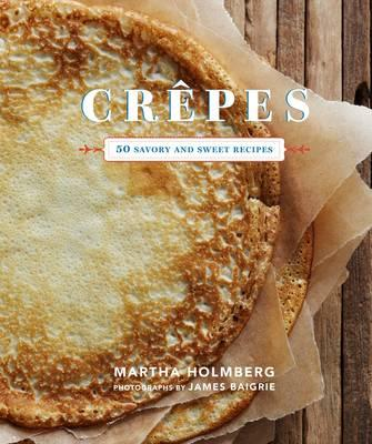 Crepes By Holmberg, Martha