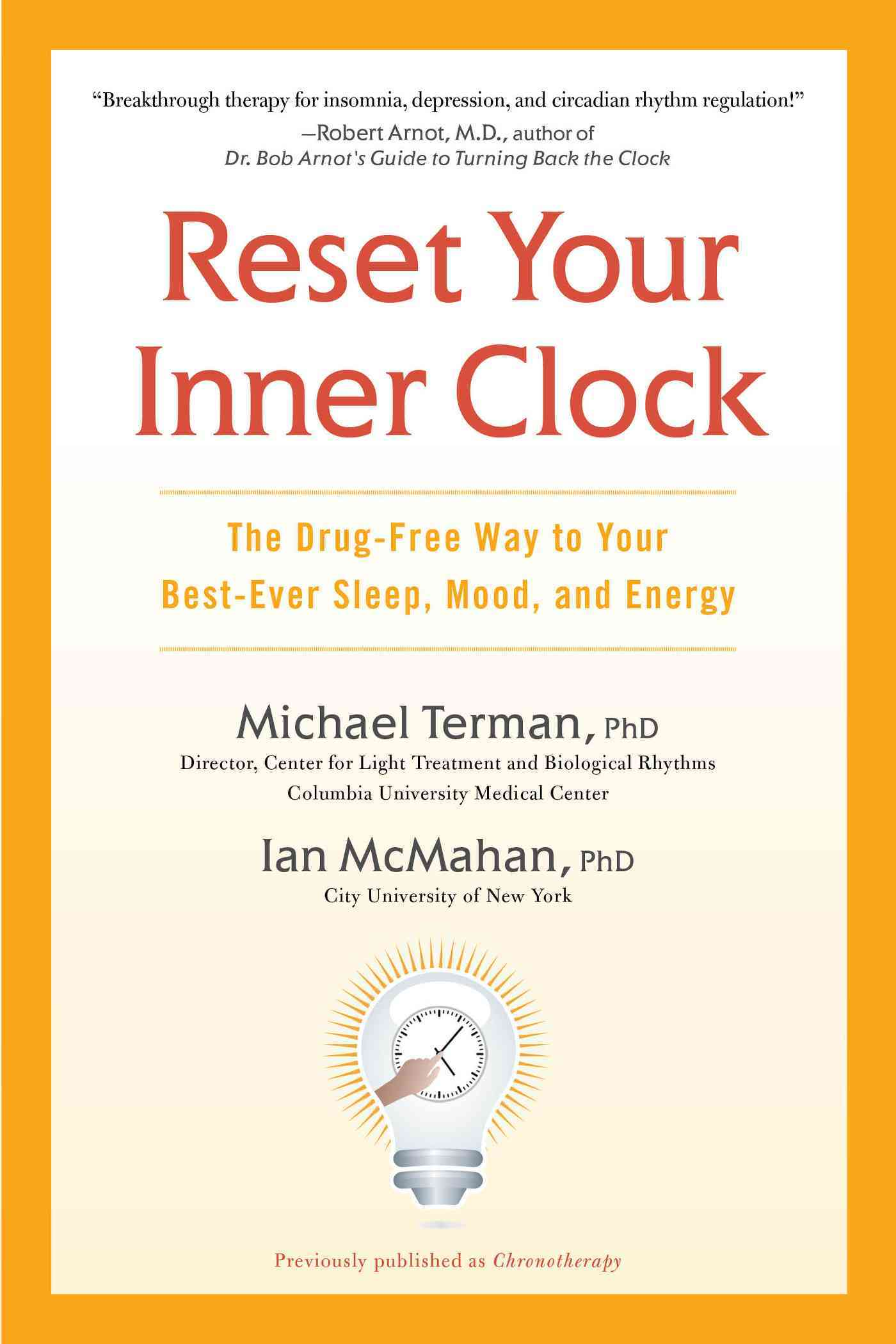 Reset Your Inner Clock By Terman, Michael/ McMahan, Ian