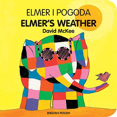 Elmer's Weather By McKee, David/ Jamula, Anna (TRN)